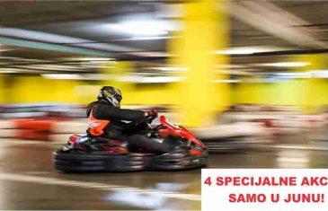 Karting Arena SpeedXtreme Sarajevo: 4. specijalne akcije samo u Junu!