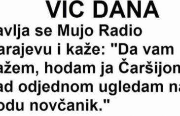 VIC DANA: Javlja se Mujo Radio Sarajevu