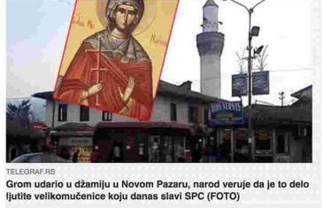"""Skandalozna tvrdnja beogradskog """"Telegrafa"""":""""Grom udario u džamiju u Novom Pazaru, to je djelo ljutite velikomučenice koju slavi SPC"""""""